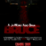BRUCE Audio Drama Poster by JayWEccent