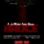 BRUCE Audio Drama Poster