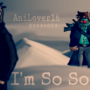 I'm So Sorry by AniLover16