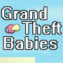Grand Theft Babies by foxplayin