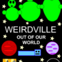 Weirdville! Movie Poster by StickYou