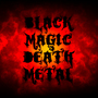 Black Magic Death Metal by Tremulos