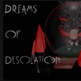 Dreams Of Desolation - Release by CrazddArt