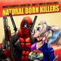 Natural Born Killers by DikkiDirt