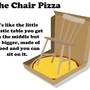 Chair Pizza by anunfittingname