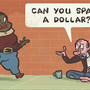 Spare a dollar? by ToonHole