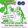 Pokemon Go - Nerds outside by zobot
