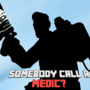 Somebody call a MEDIC? (TF2 ART) by TheHoodiedGamerHD