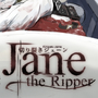 Jane the Ripper by Precipitation24