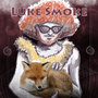 Luke Smoke & the Fox by LukeSmoke