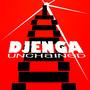 DJENGA UNCHAINED by Neapolitan