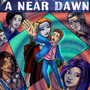 A Near Dawn Cover Art by LeonDaydreamer