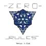 Zero Rules by 3v01v3