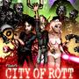 City of Rott: Streets of Rott by BlackArro3