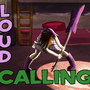 LOUD CALLING!!!! by AtoMiky