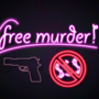 """Free Murder"" Neon Sign by REALtoucan"