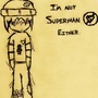 I'm No Superman by Killerwolverine