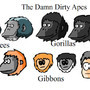 Damn Dirty Apes by BluestoneTE