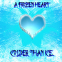 A Frozen Heart by M0nk3yb34r
