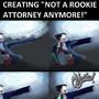 "creating ""Not A Rookie Attorney Anymore!"" by FlowerCrown"