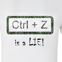 CTRL+Z is a lie b-artyshirt by Exp3rt