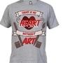 """T-Shirt Design #2 """"No Heart Without Art"""" by JunoAllStudio"""