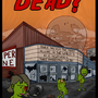 Dead? Poster by Bodie