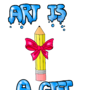 Art IS A Gift by Meriku-otaku