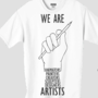 We Are Artists Shirt by Edward-MoonBeam