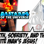 Faith, sobriety, and the evil klan who loves Jesus! by kaxblastard