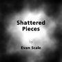 Shattered Pieces - Page 3 by EvanScale