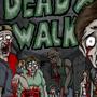DEAD X WALK by MasterOfDarkArts