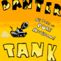 The Banter Tank by MajorBanter