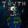 """Truth Be Real"" Poster by Foamy415"