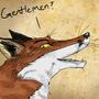 Gentlemen? by Drkchaos