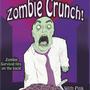 Zombie Crunch! by AmazonKevin