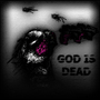 God is Dead by Cascadia