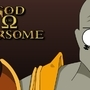 God of Warsome? by TripleDK