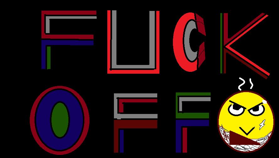 Fu** Off