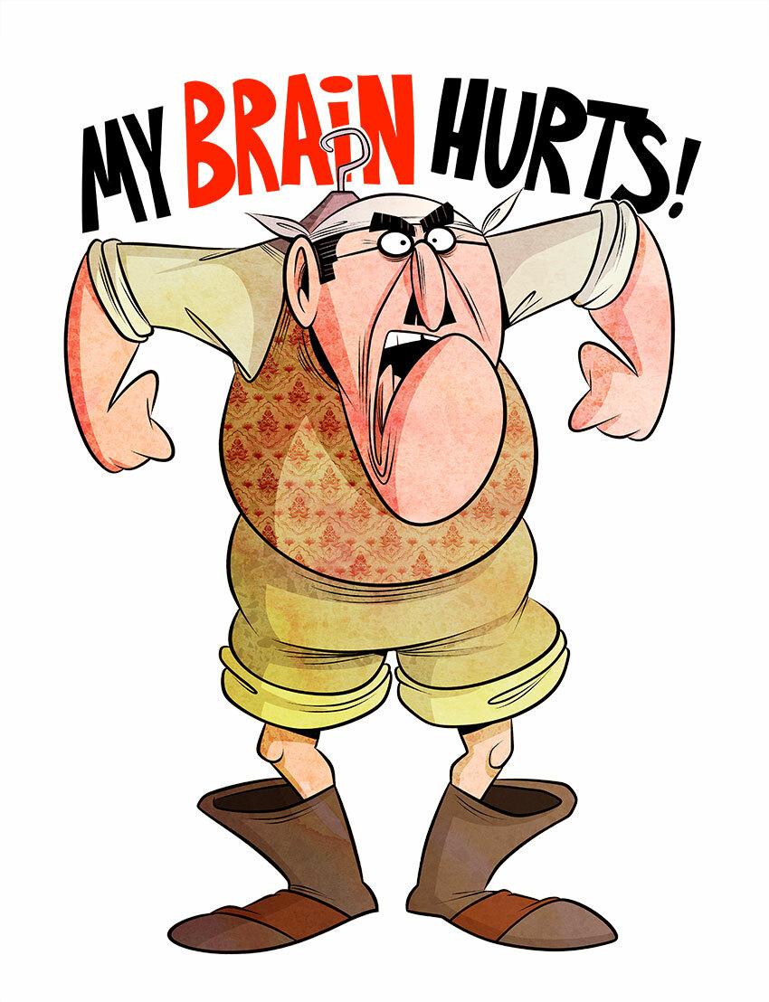 My Brain Hurts!