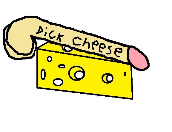 Dick Cheese
