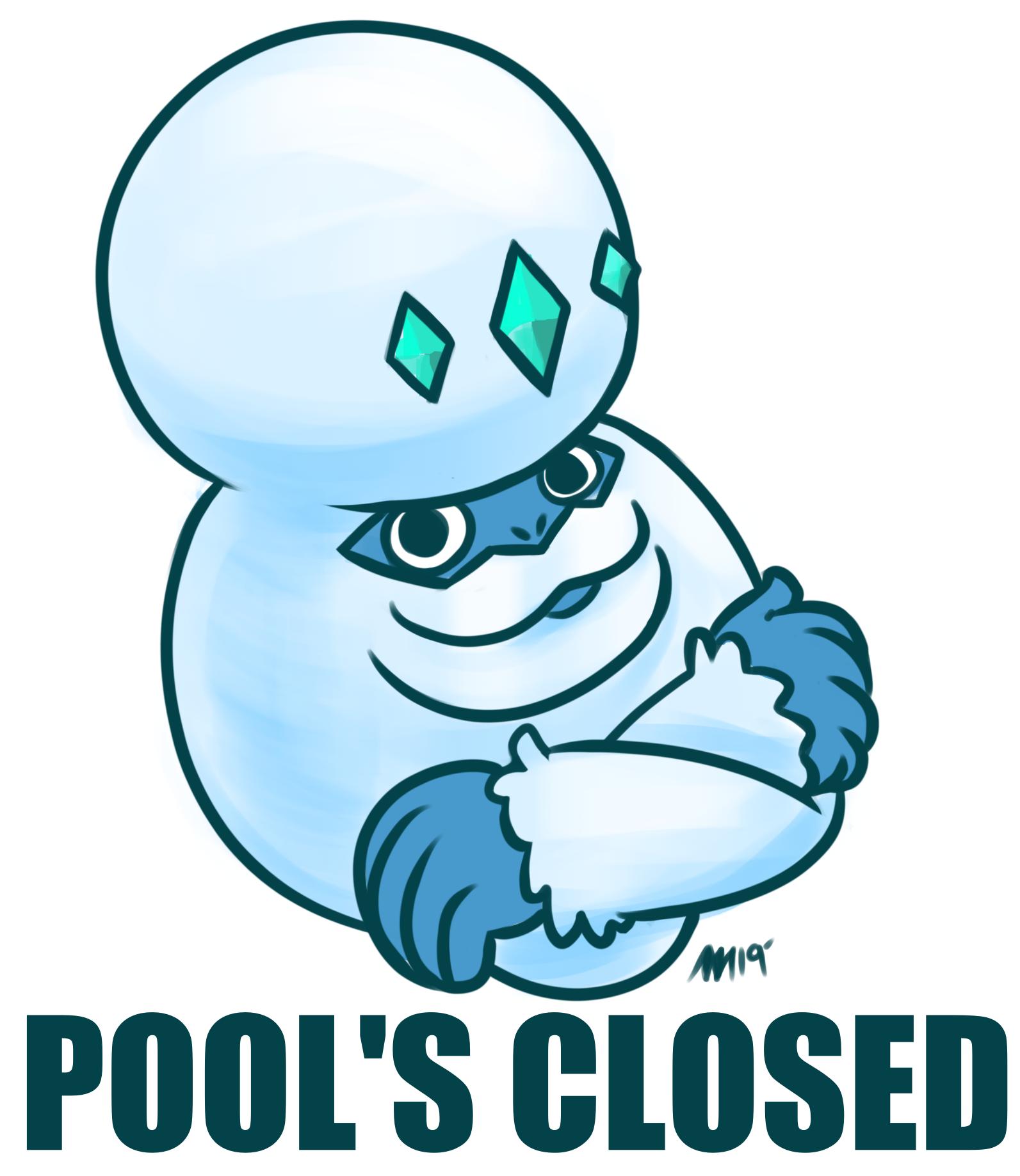 Darmanitan Pool's Closed