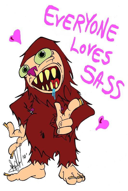 EVERYONE LOVES SASS!