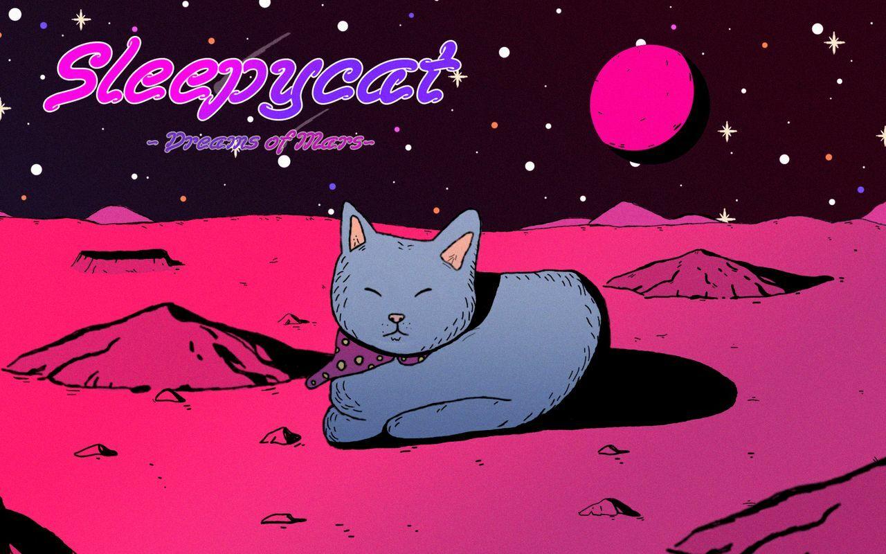 SleepyCat: Dreams of Mars