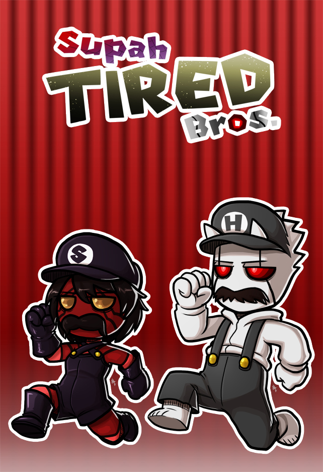 Supah Tired Bros