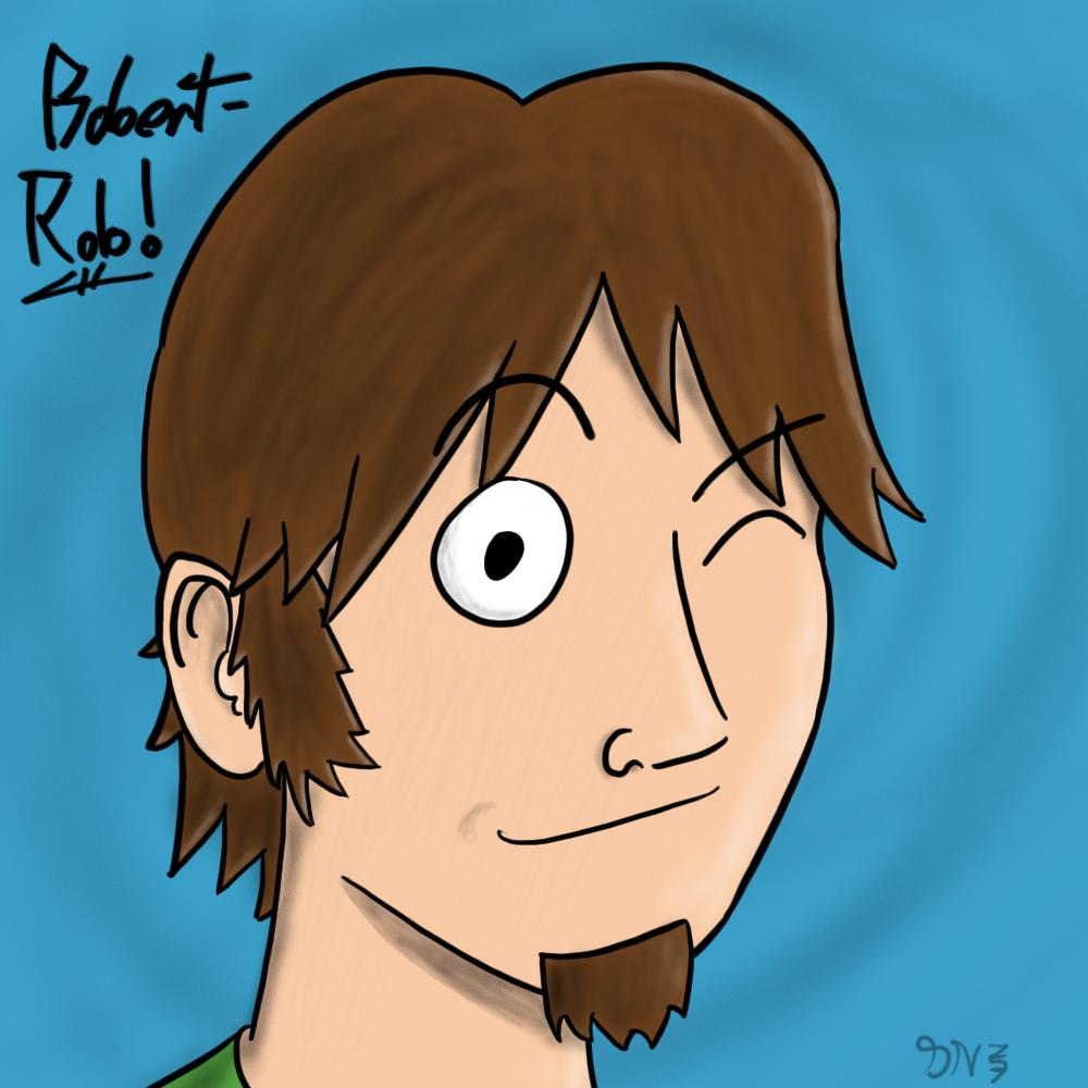 Bobert-Rob Fan Art
