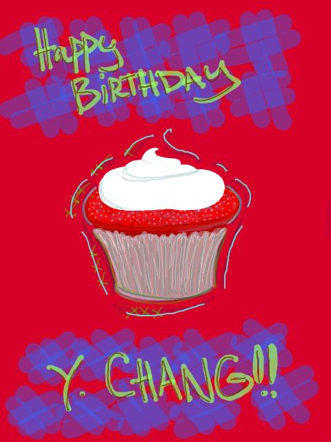 Happy Birthday Y. Chang!