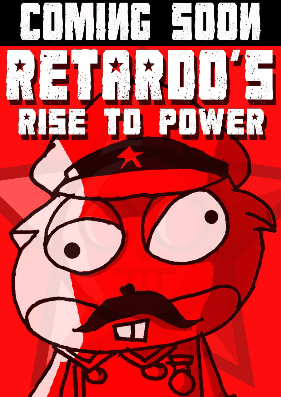 Retardo's Rise To Power