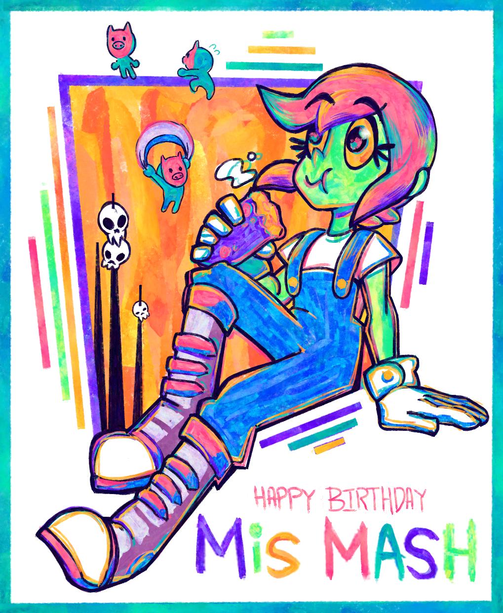 Happy Birthday MISMASH!