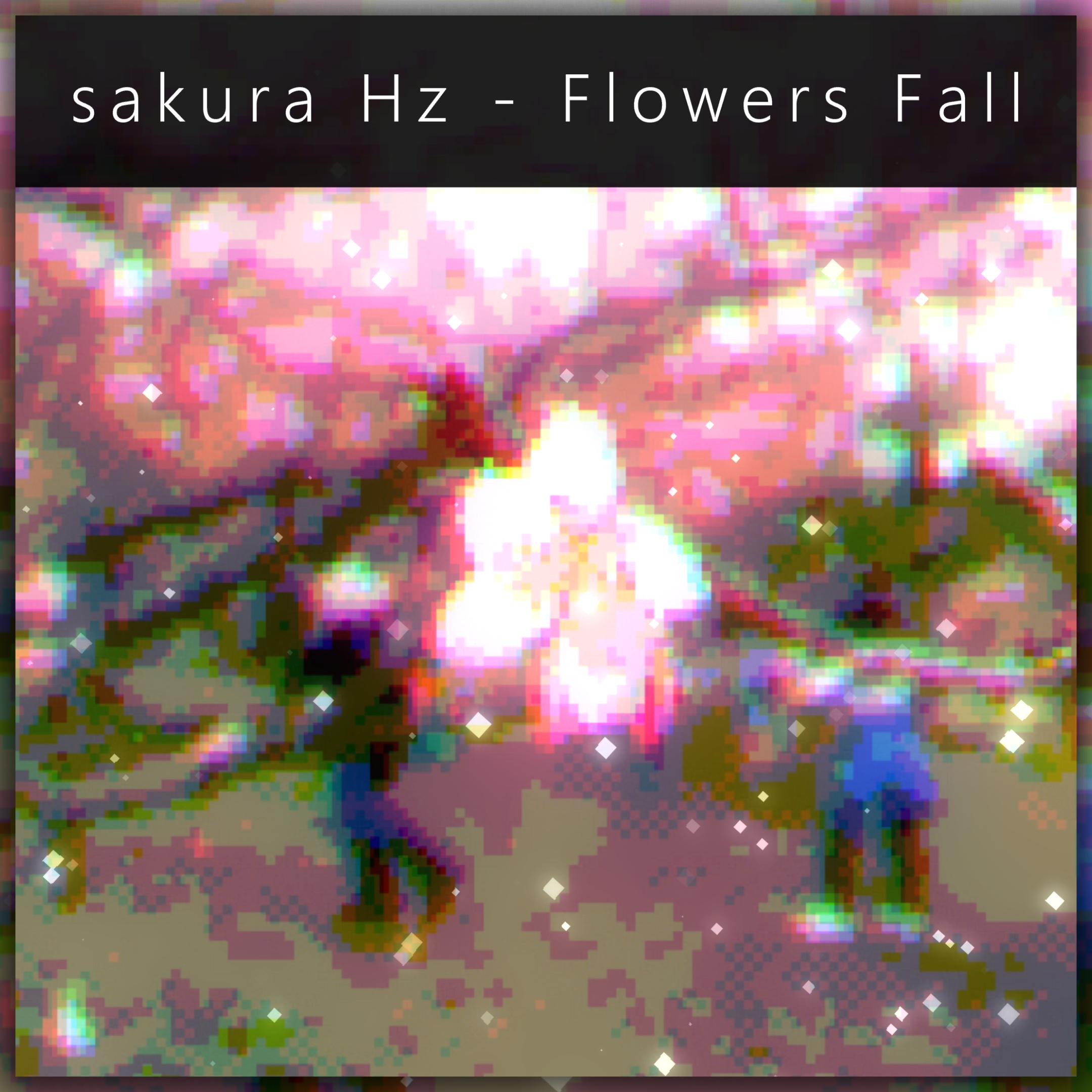 sakura Hz - Flowers Fall (Cover Art)